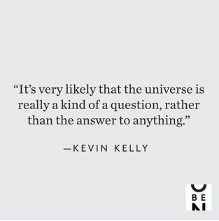 the universe is a question